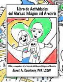 Libro de Actividades Del Abrazo Magico Del Arcoiris