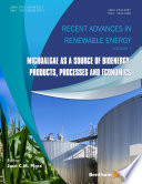 Microalgae as a Source of Bioenergy  Products  Processes and Economics