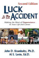 Luck is No Accident Than All The Careful Planning We Do