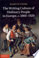 The Writing Culture Of Ordinary People In Europe C 1860 1920