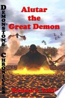 Alutar  the Great Demon  Demonstone Chronicles  7