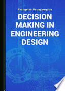 Decision Making In Engineering Design