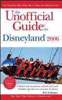The Unofficial Guide to Disneyland 2006