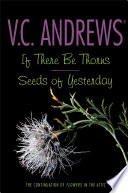 If There Be Thorns Seeds of Yesterday