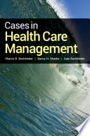 Cases in Health Care Management Care Management Comes This Compendium Of 101 Case