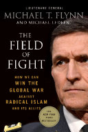 The Field Of Fight : waged against us by radical...