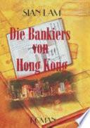 Die Bankiers von Hong Kong