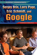 Sergey Brin  Larry Page  Eric Schmidt  and Google