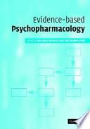 Evidence based Psychopharmacology