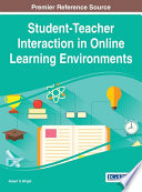 Student Teacher Interaction in Online Learning Environments