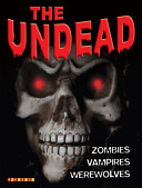 The Undead These Beings; And Books And Motion Pictures Featuring