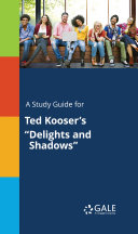 A Study Guide for Ted Kooser's