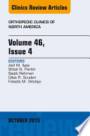 Volume 46, Issue 4, An Issue of Orthopedic Clinics,