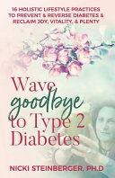 Wave Goodbye To Type 2 Diabetes