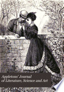 Appletons' Journal of Literature, Science and Art