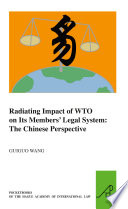 Radiating Impact of WTO on Its Members    Legal System  The Chinese Perspective