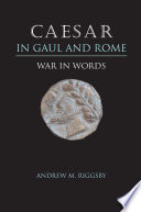 Caesar In Gaul And Rome