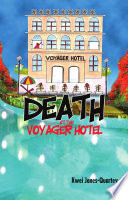 Death at the Voyager Hotel Widely Known As A Well Run