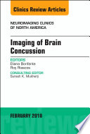 Imaging of Brain Concussion  An Issue of Neuroimaging Clinics of North America  E Book
