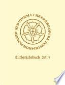 Lutherjahrbuch 82. Jahrgang 2015
