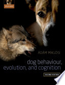 Dog Behaviour  Evolution  and Cognition