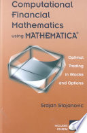 Computational Financial Mathematics using MATHEMATICA