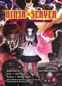 Ninja Slayer, Part 2 : an average salaryman whose wife and children are...