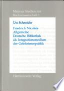 Friedrich Nicolais Allgemeine Deutsche Bibliothek als Integrationsmedium der Gelehrtenrepublik