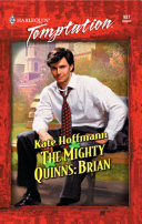 The Mighty Quinns: Brian (Mills & Boon Temptation) : a woman... the next mighty quinn......
