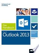 Microsoft Outlook 2013   Das Handbuch