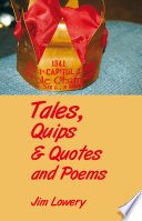 Tales  Quips   Quotes and Poems