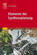Elemente der Syntheseplanung