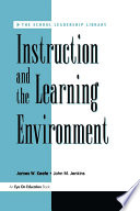 Instruction and the Learning Environment