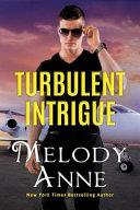 Turbulent Intrigue