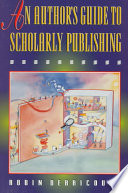 Ebook An Author's Guide to Scholarly Publishing Epub Robin M. Derricourt Apps Read Mobile