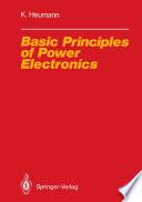 Basic Principles of Power Electronics