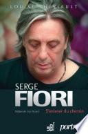 Serge Fiori   S enlever du chemin