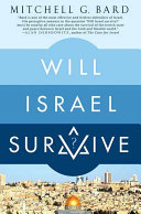 Will Israel Survive? Greatest Threat To Israel S Survival It Is