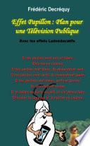 Effet Papillon : Plan pour une télévision publique