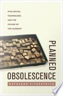 Planned Obsolescence