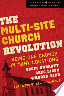 The Multi Site Church Revolution
