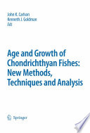 Special Issue  Age and Growth of Chondrichthyan Fishes  New Methods  Techniques and Analysis