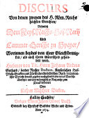 Discurs Von denen zweyen des H. Röm. Reichs höchsten Gerichten Nehmlich Dem Keys. Reichs-Hof-Rath und Cammer-Gericht zu Speyer