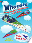 Whoosh  Easy Paper Airplanes for Kids