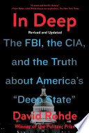 In Deep  The FBI  the CIA  and the Truth about America s  Deep State  Book PDF