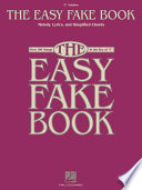 The Easy Fake Book  Songbook