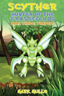 Scyther  Hunter of the Grass Fields  Book 3