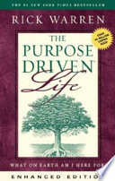 The Purpose Driven Life  Enhanced Edition