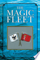 The Magic Fleet