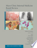Mayo Clinic Internal Medicine Board Review